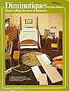 Diminutiques: Handcrafting furniture in…