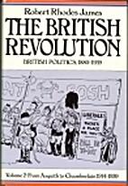 The British revolution, 1880-1939 by Robert…