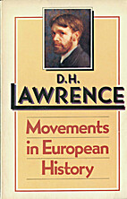 Movements in European History by D. H.…