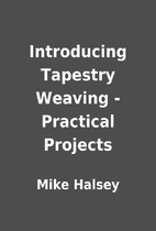 Introducing Tapestry Weaving - Practical…