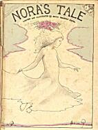 Nora's tale by Edith Vonnegut Rivera