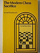 The Modern Chess Sacrifice by Leonid…