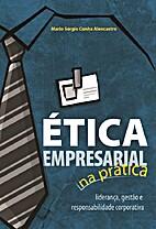 Ética Empresarial na Prática: Liderança,…