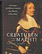 Creaturen van de Macht. Patronage bij Willem…