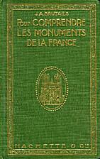 Pour comprendre les monuments de la France…