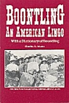 Boontling: An American Lingo; With a…