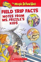Field Trip Facts: Notes From Ms.…
