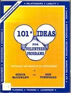 101 Ideas for Volunteer Programs by Steve…