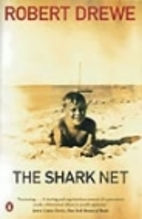 Shark Net, The by Robert Drewe
