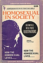 Homosexual in society : photo-documented by…