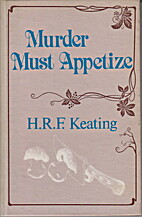 Murder Must Appetize by H. R. F. Keating