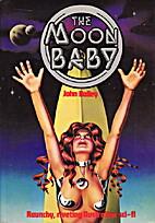 The moon baby by John Bailey