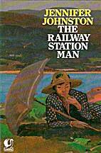 Railway Station Man by JENNIFER JOHNSTON