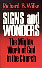 Signs and Wonders: The Mighty Work of God in…