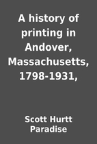 A history of printing in Andover,…