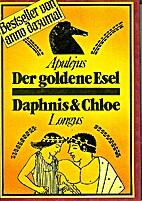 Der goldene Esel / Daphnis und Chloe. by…