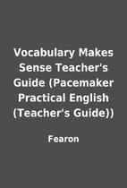 Vocabulary Makes Sense Teacher's Guide…