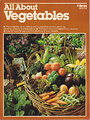 All About Vegetables - Walter L.;Hildebrand Doty, Ron;Ortho Books;Burke, Ken