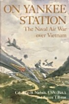 On Yankee Station: The Naval Air War over…