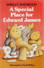 A Special Place for Edward James by Shirley…