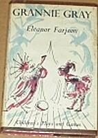 Grannie Gray by Eleanor Farjeon