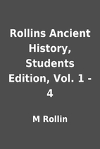Rollins Ancient History, Students Edition,…