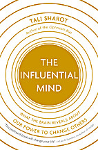 The Influential Mind: What the Brain Reveals…