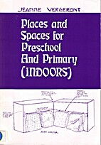 Places and Spaces for Preschool and Primary…