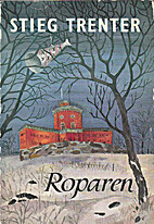 Roparen by Stieg Trenter