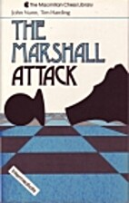 The Marshall Attack (The Macmillan chess…
