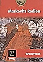 Aranyvonat by Rodion Markovits