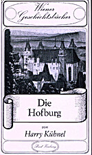 Die Hofburg by Harry Kühnel