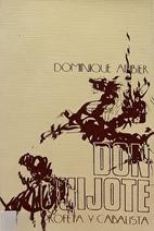 Don Quijote Profeta y Cabalista by Dominique…