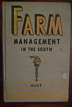 FARM MANAGEMENT IN THE SOUTH by Robert L.…