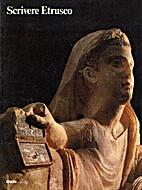 Scrivere Etrusco by Giorgio Bombi