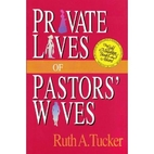 Private Lives of Pastors' Wives by Ruth A.…