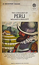 The Conquest of Peru (partly abridged and…
