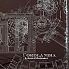 Fordlandia [sound recording] by Jóhann…