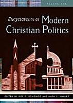 Encyclopedia of Modern Christian Politics by…