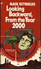 Looking backward, from the year 2000 by Mack…