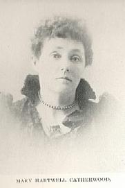 Author photo. Mary Hartwell Catherwood (1847-1902) Buffalo Electrotype and Engraving Co., Buffalo, N.Y.