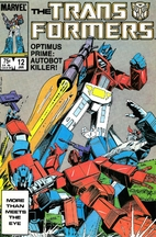 The Transformers #12 - Prime Time! by Bob…