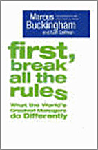 First, break all the rules : what the…