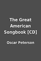 The Great American Songbook [CD] by Oscar…