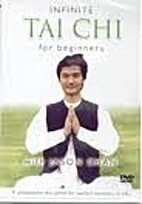 Infinite Tai Chi for Beginners by Jason Chan