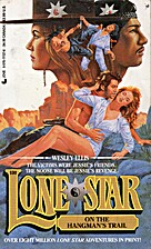 Lone Star on the Hangman's Trail by…