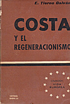 Costa y el Regeneracionismo by Enrique…