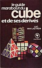 Le Guide Marabout du cube et de ses…