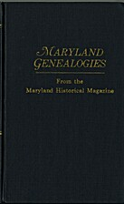 Maryland genealogies; a consolidation of…