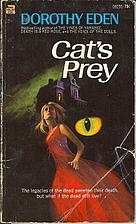 Cat's Prey by Dorothy Eden